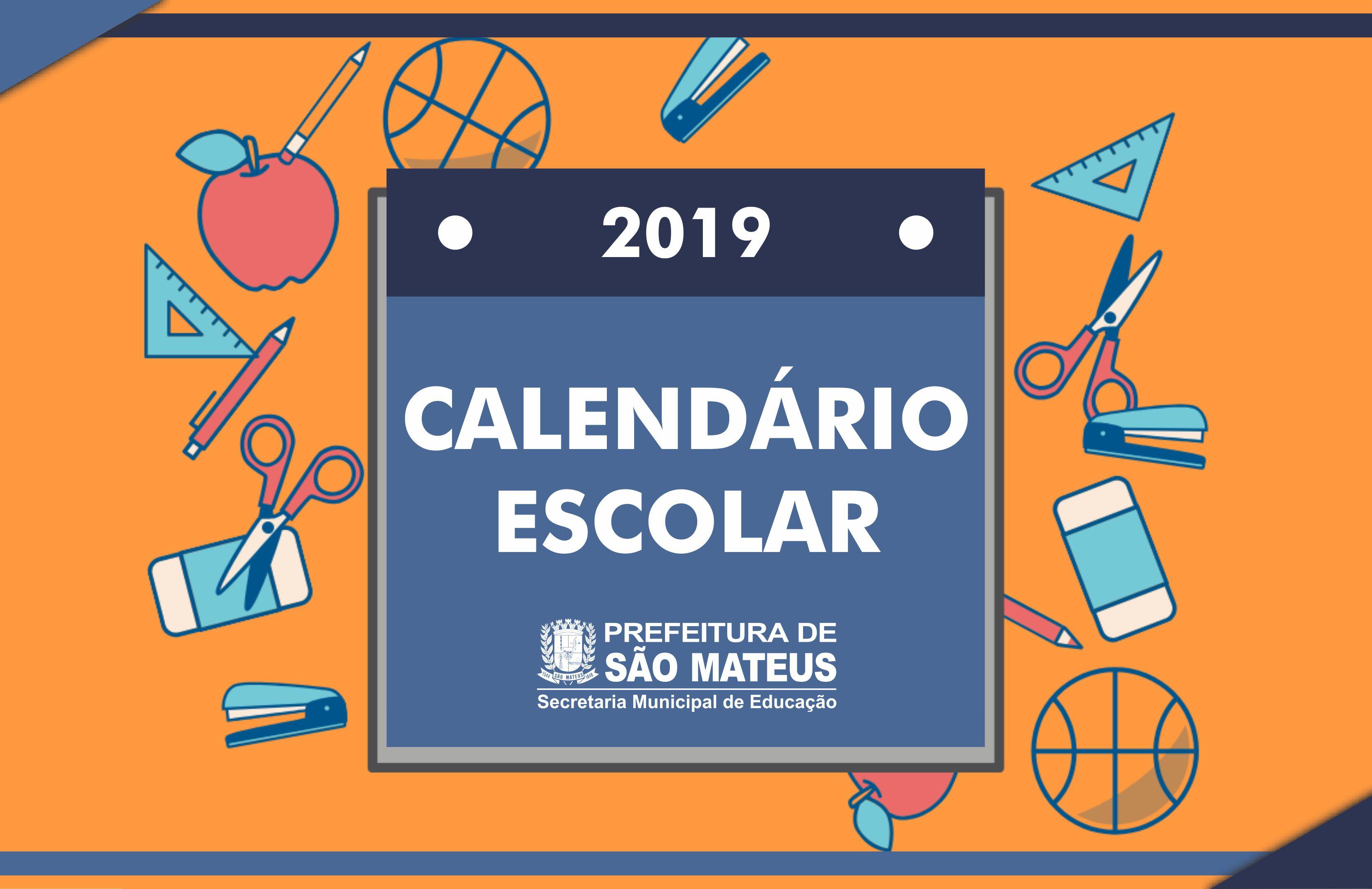 Prefeitura de São Mateus disponibiliza o calendário escolar para o ano de 2019