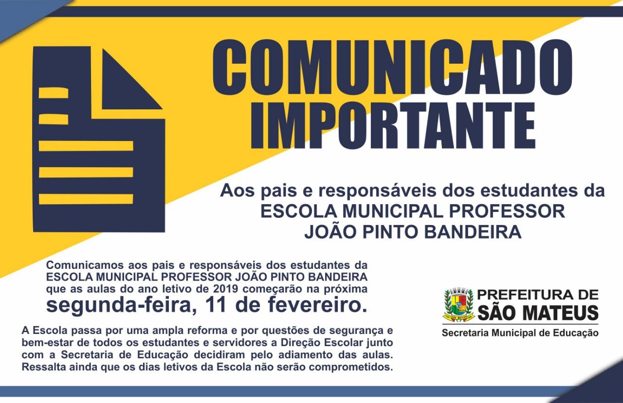 Comunicado Sobre Inicio de Aulas na Escola Prof. João Pinto bandeira