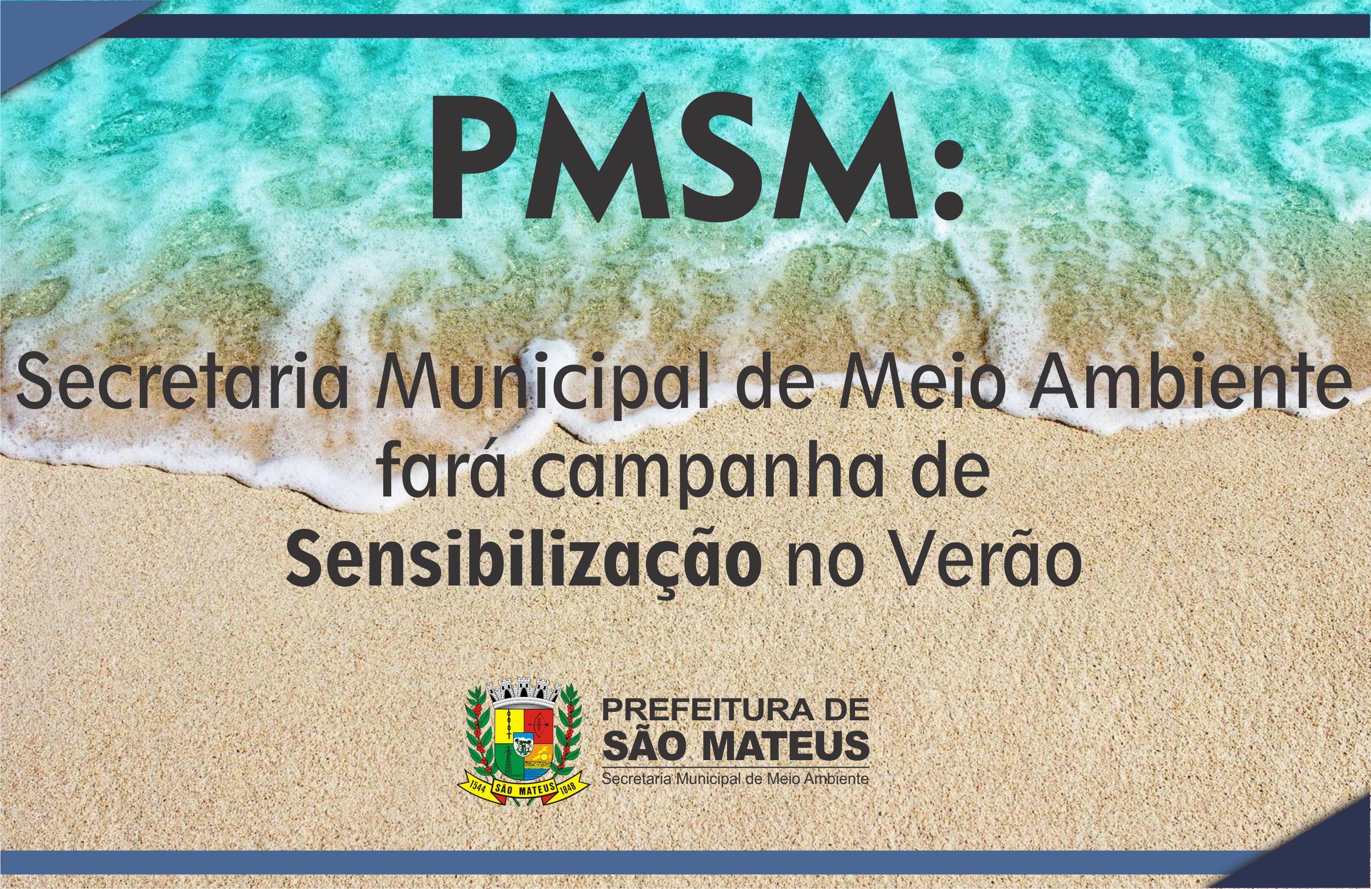 PMSM: Meio Ambiente fará campanha de sensibilização no verão
