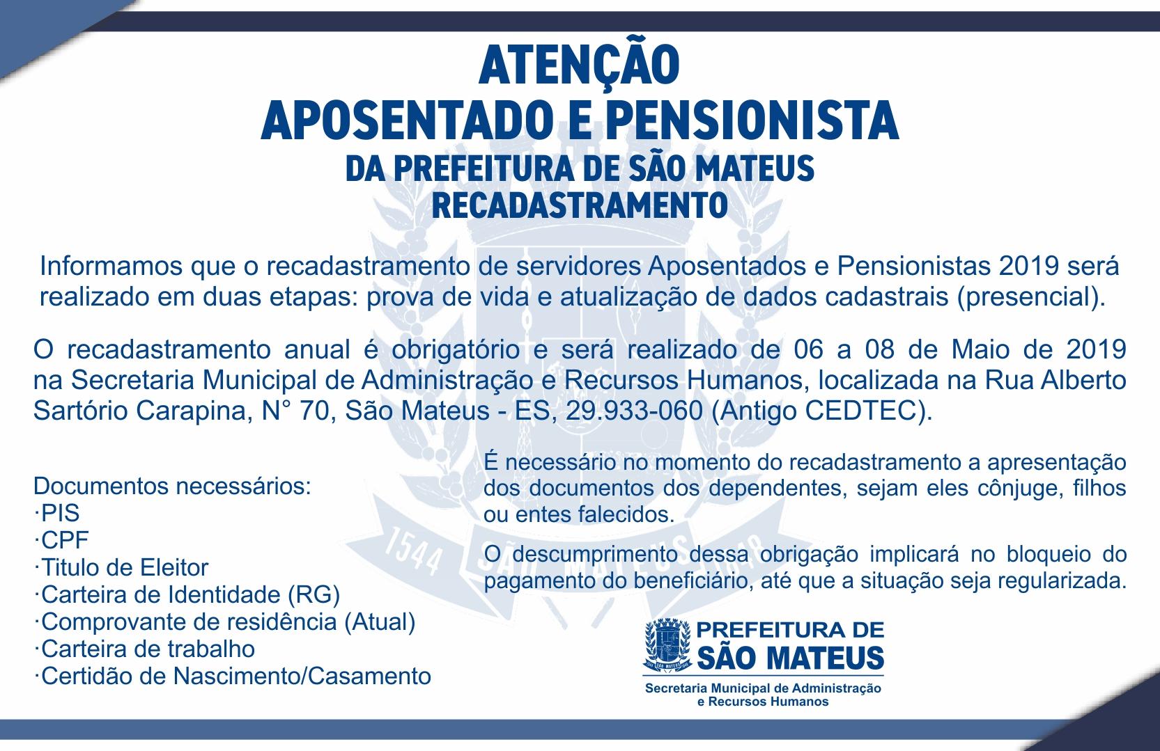 COMUNICADO - RECADASTRAMENTO DE SERVIDORES APOSENTADOS E PENSIONISTAS 2019 DA PREFEITURA DE SÃO MATEUS