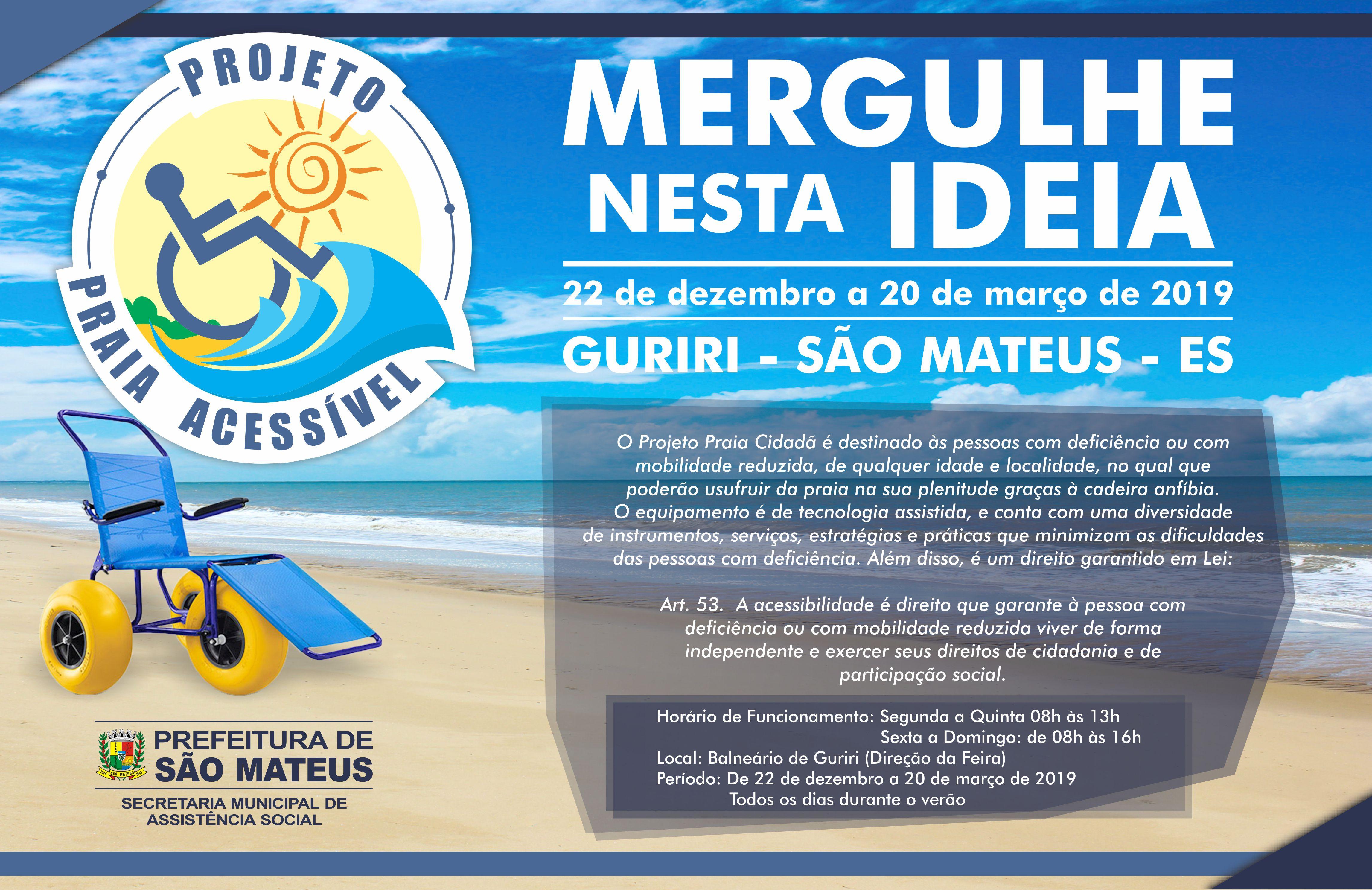 Projeto Praia Acessível tem novos horários para o verão