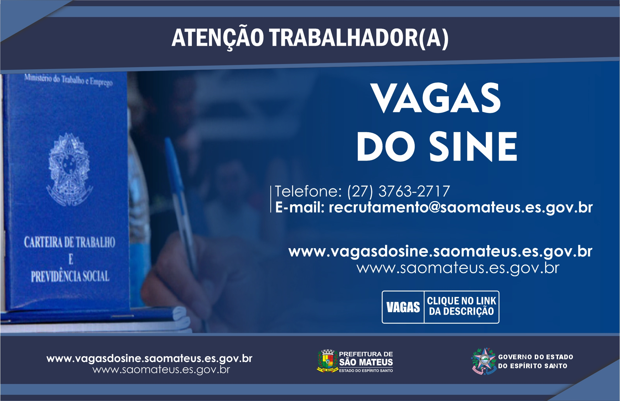 CONFIRA AS VAGAS DO SINE DE SÃO MATEUS DESSA QUARTA-FEIRA (06/01)