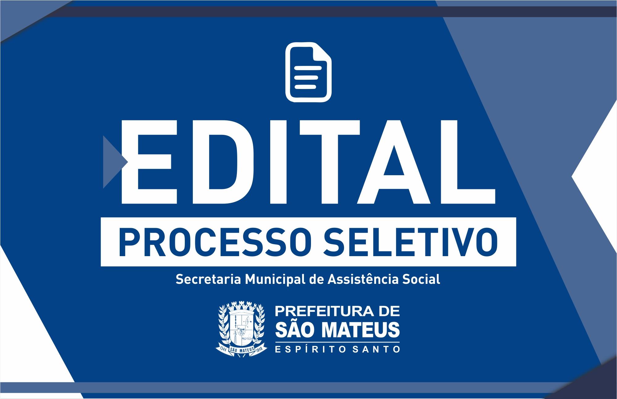 PREFEITURA DE SÃO MATEUS DIVULGA EDITAL DO PROCESSO SELETIVO N° 001/2019 DO SUAS