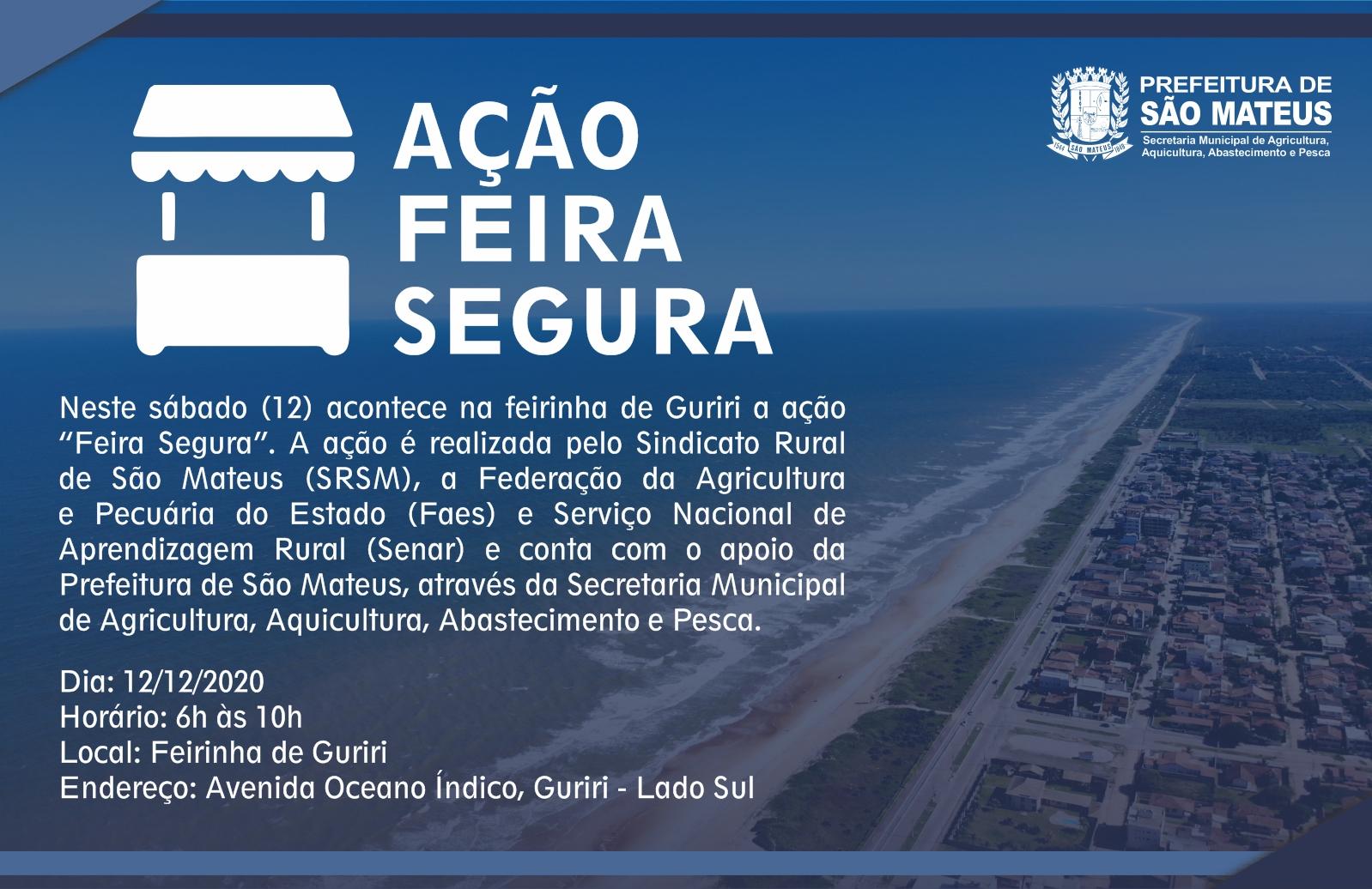 """SECRETARIA DE AGRICULTURA PROMOVE """"FEIRA SEGURA"""" NESTE SÁBADO EM GURIRI"""