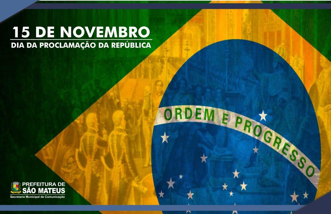 15 de Novembro: Dia da Proclamação da República