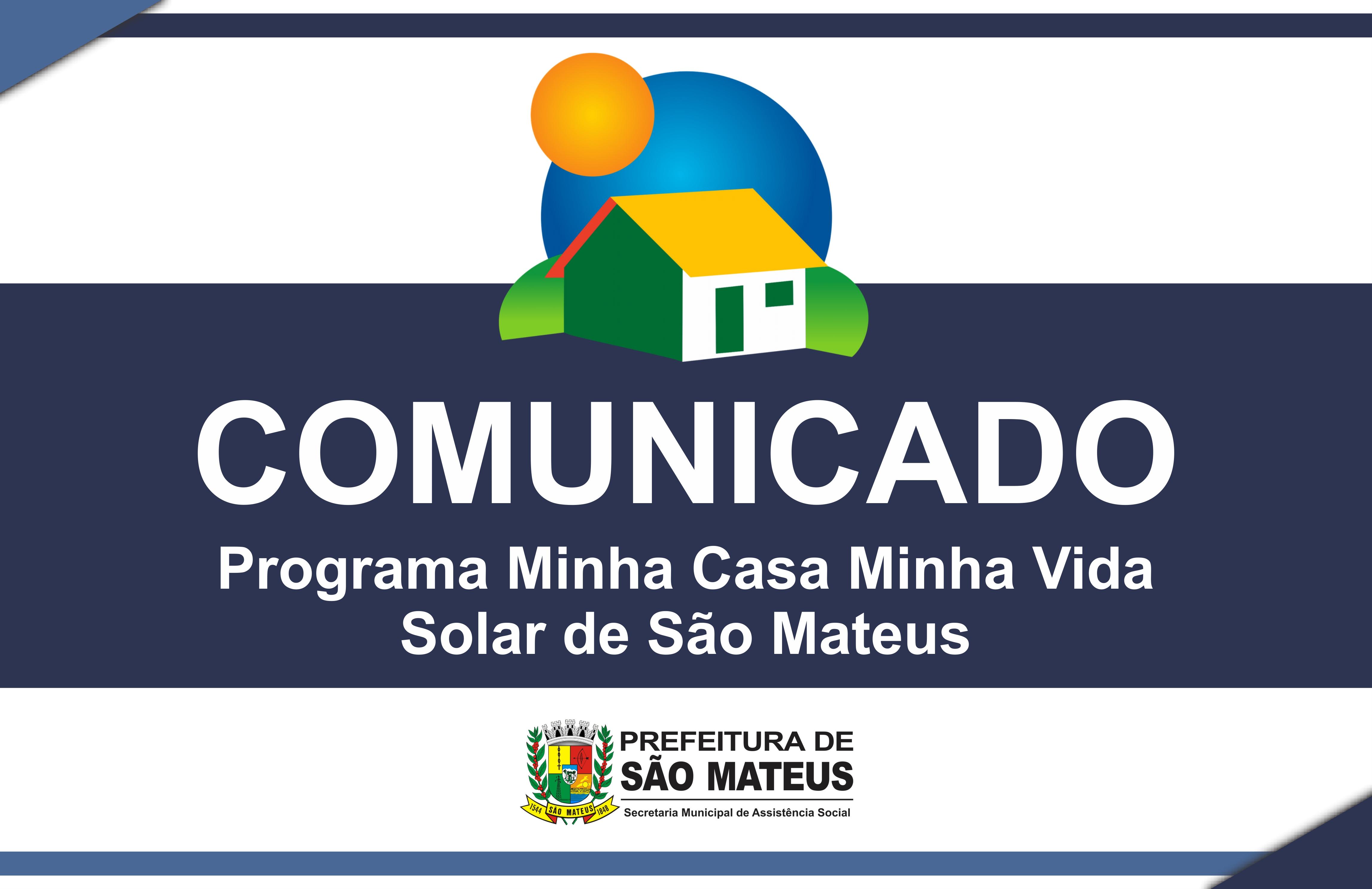 """NOTA DE ESCLARECIMENTO SOBRE O PROGRAMA MINHA CASA MINHA VIDA - """"SOLAR DE SÃO MATEUS"""""""