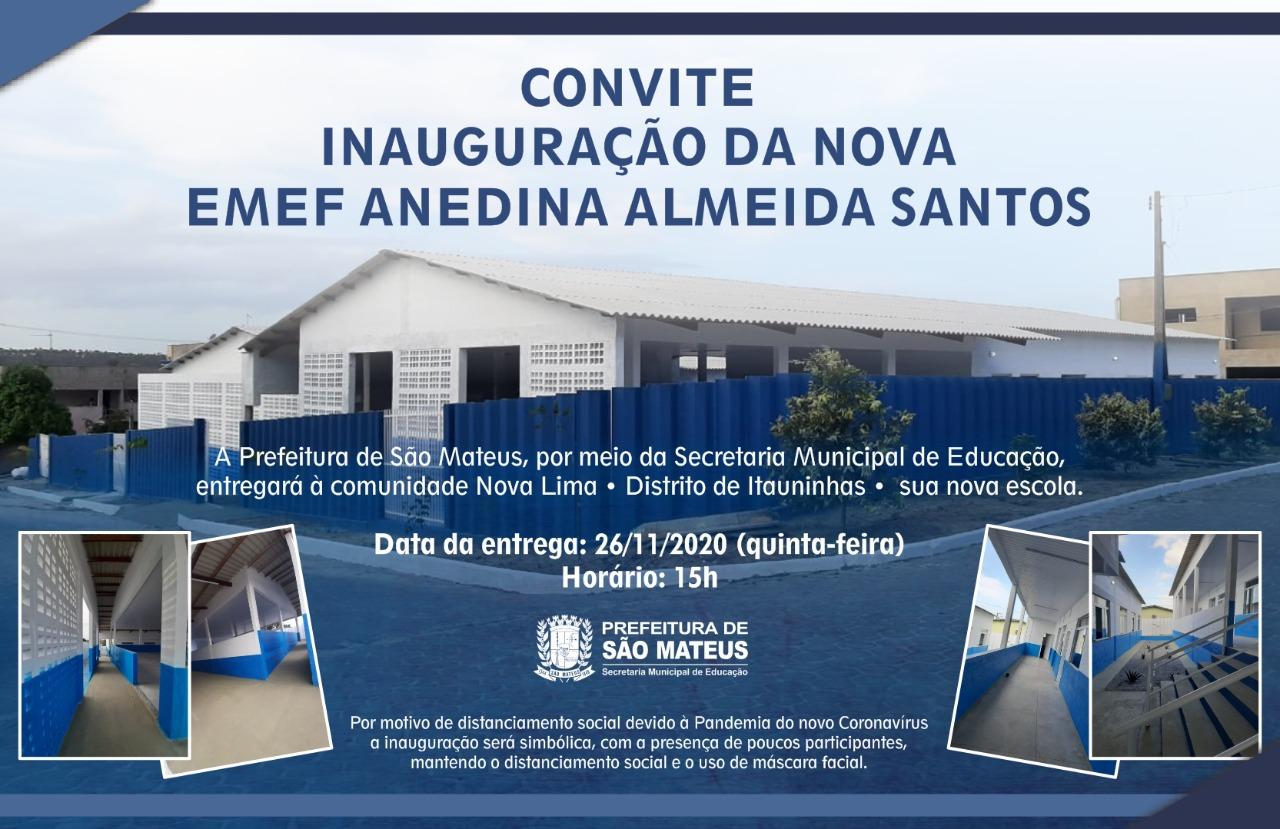 CONVITE: INAUGURAÇÃO DA NOVA EMEF ANEDINA ALMEIDA SANTOS