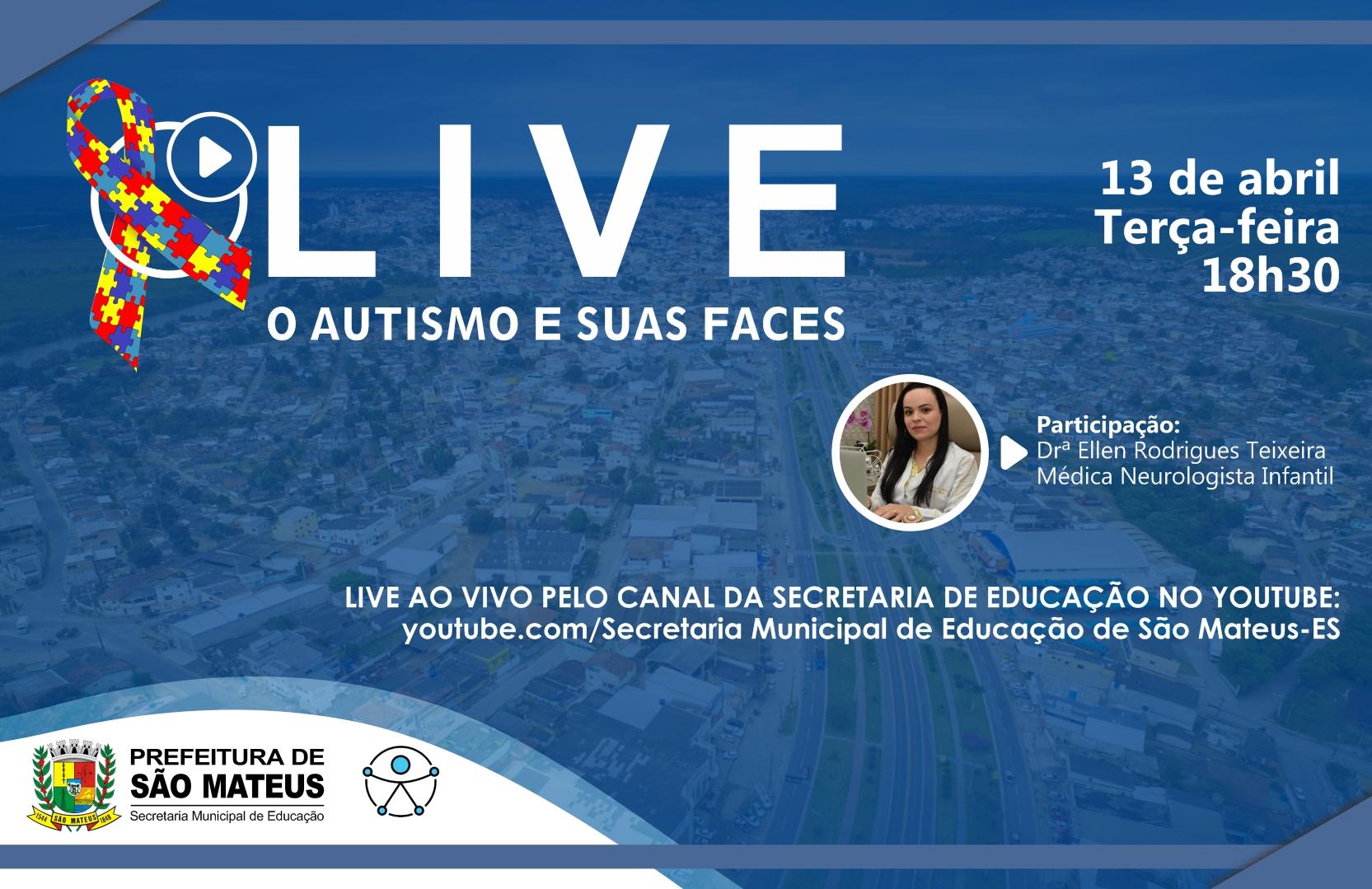 """SECRETARIA DE EDUCAÇÃO PROMOVE LIVE SOBRE: """"O AUTISMO E SUAS FACES"""""""