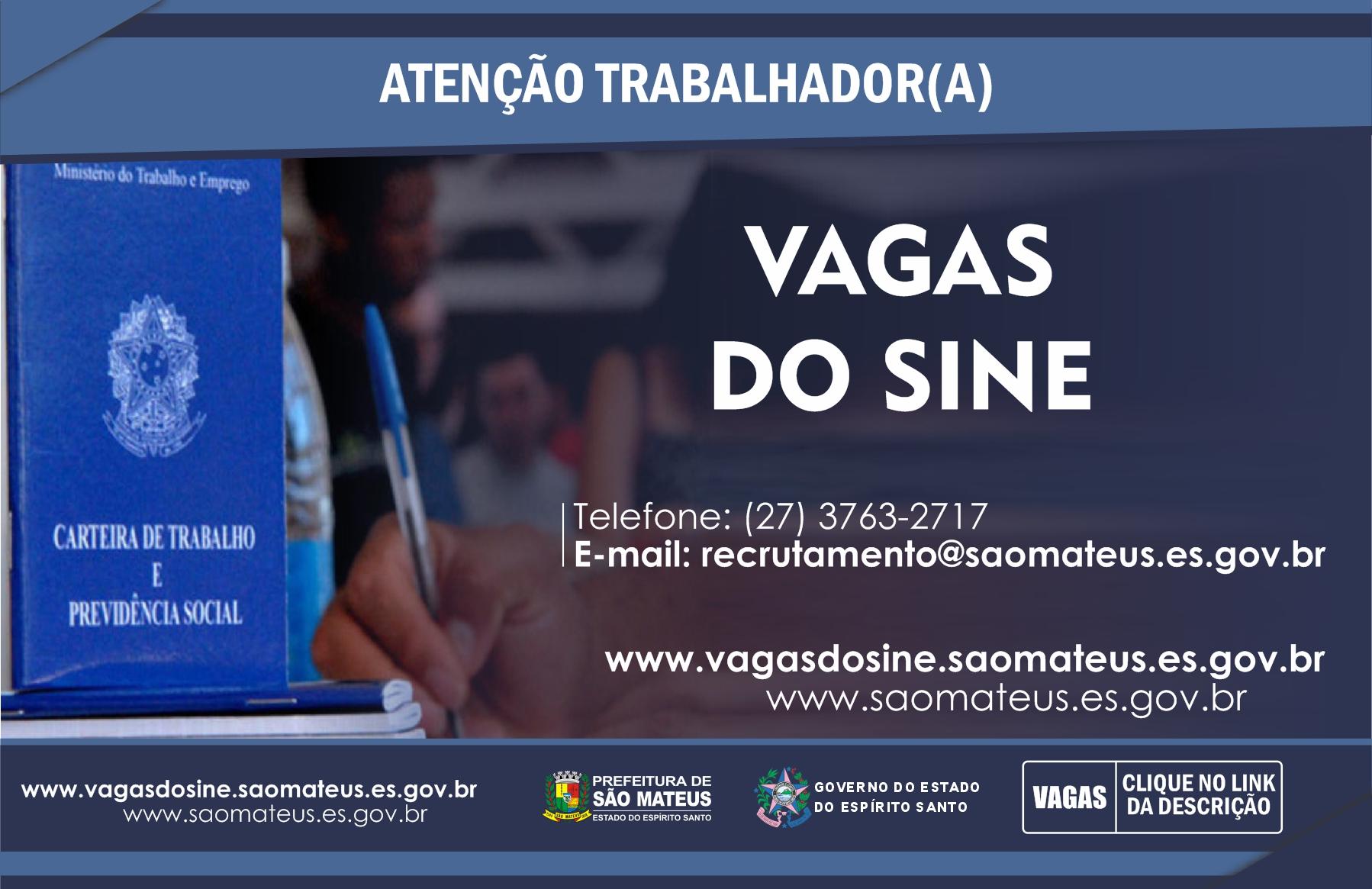 CONFIRA AS VAGAS DO SINE DE SÃO MATEUS DESSA QUINTA-FEIRA (17)