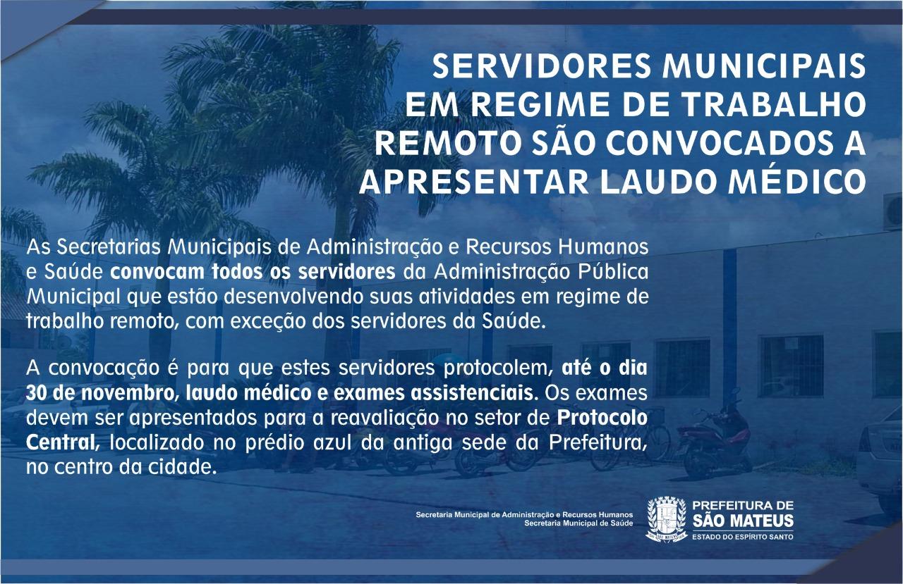SERVIDORES MUNICIPAIS EM REGIME DE TRABALHO REMOTO SÃO CONVOCADOS A APRESENTAR LAUDO MÉDICO