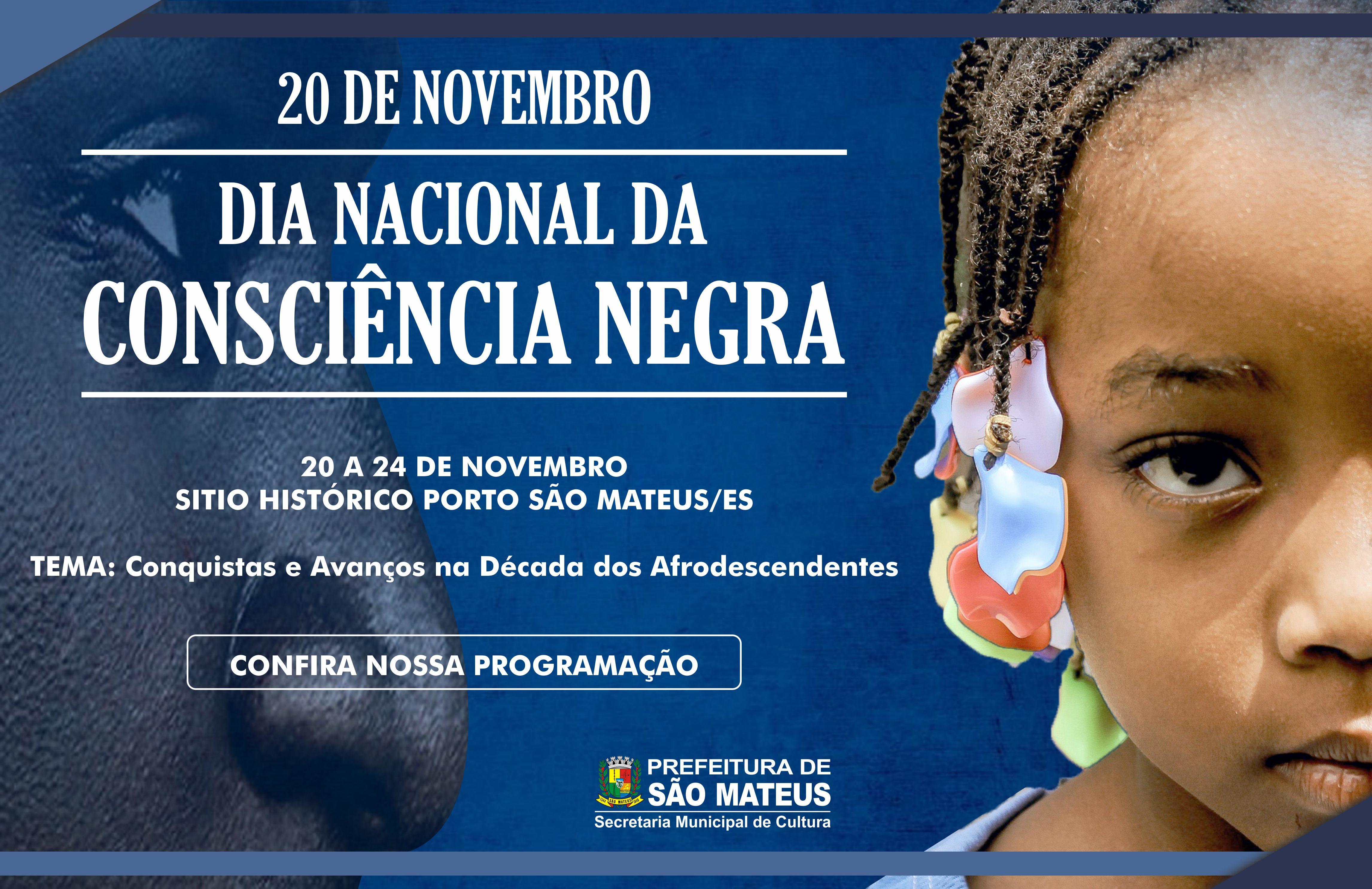 Comemoração da Semana da Consciência Negra se Encerra Hoje (24/11)