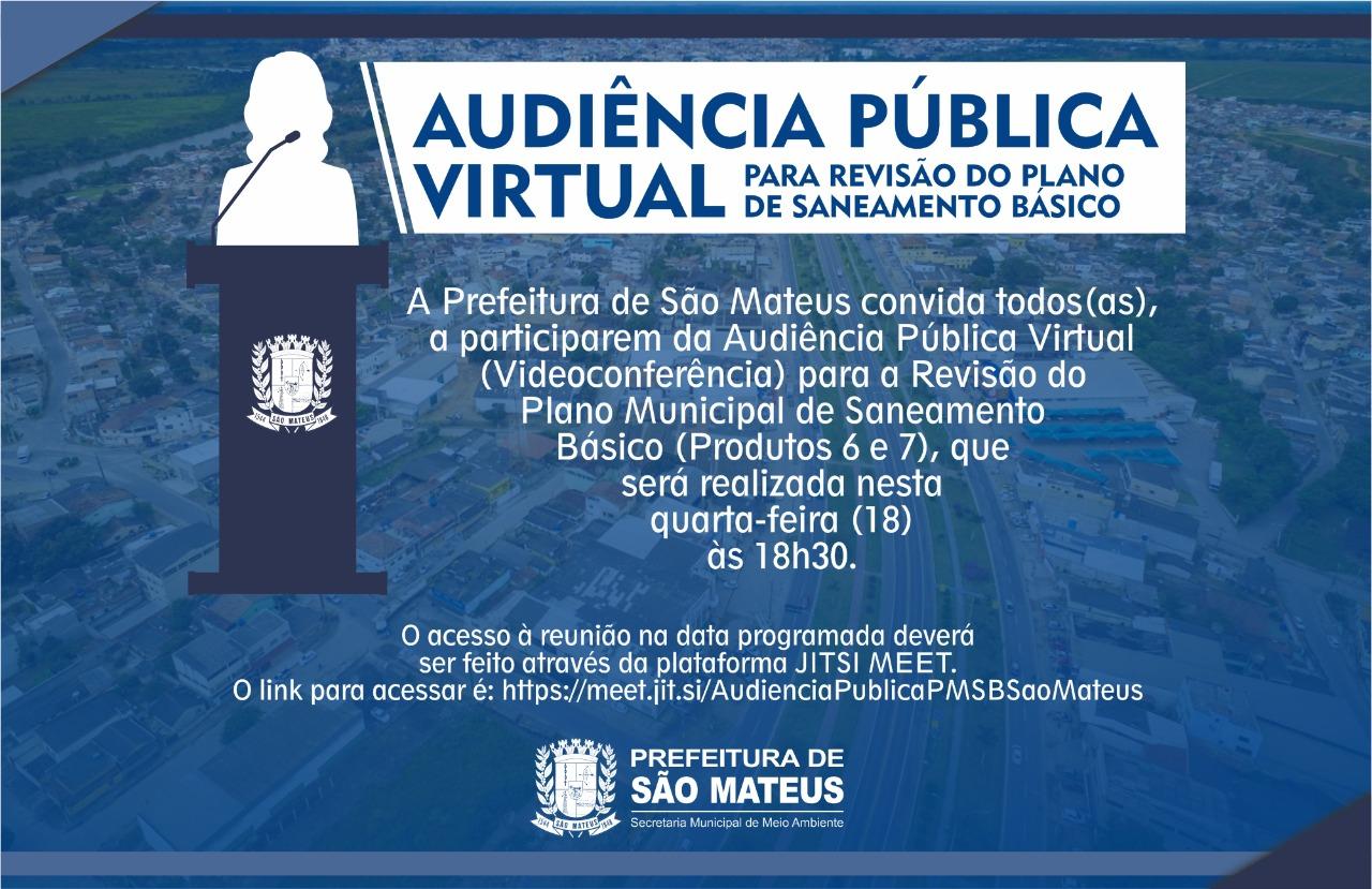 PREFEITURA DE SÃO MATEUS REALIZA AUDIÊNCIA PÚBLICA VIRTUAL PARA REVISÃO DO PLANO DE SANEAMENTO BÁSICO