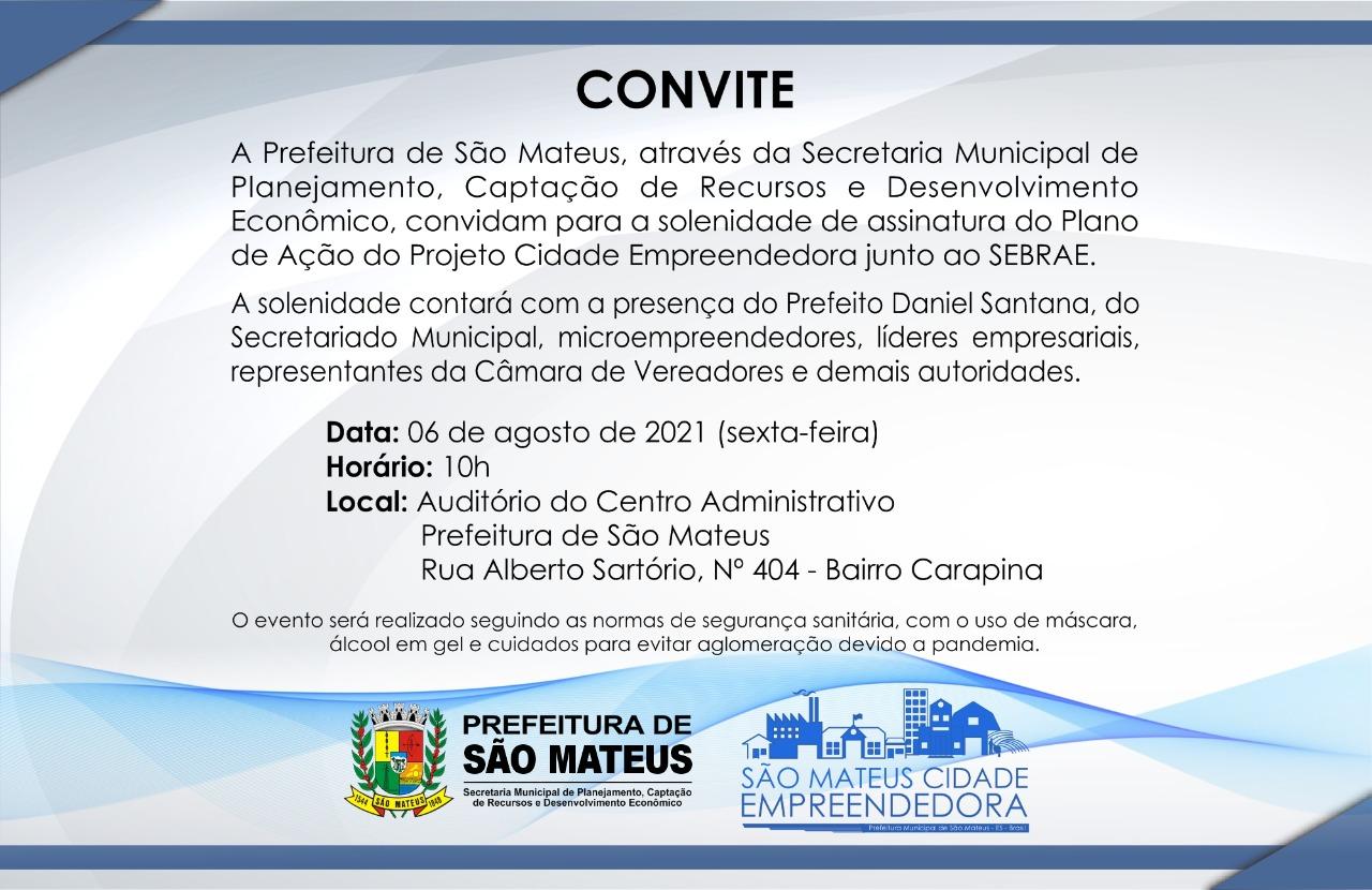 CONVITE: PREFEITURA ASSINA PLANO DE AÇÃO DO PROJETO CIDADE EMPREENDEDORA JUNTO AO SEBRAE