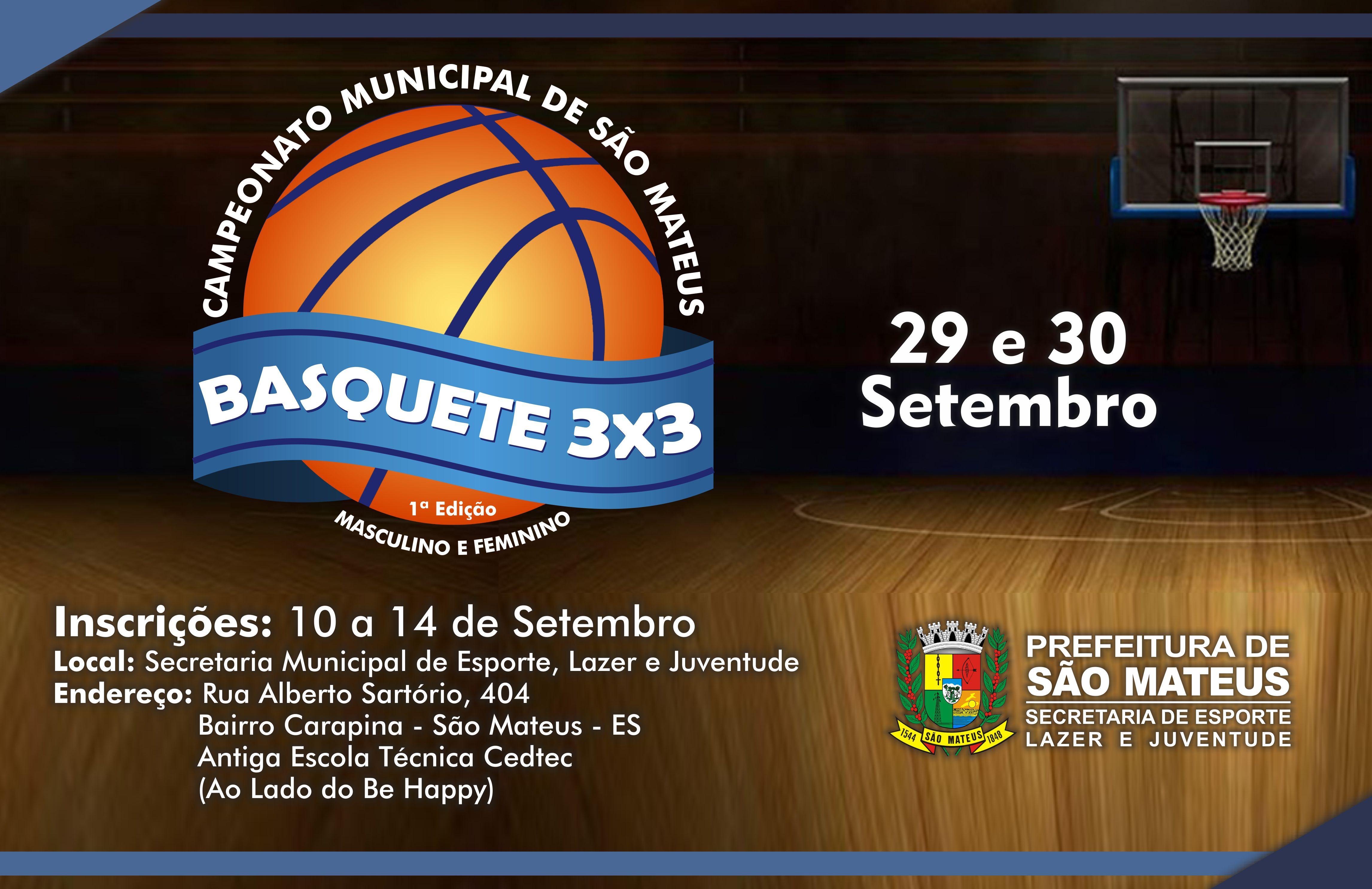 1° Campeonato Municipal de São Mateus de Basquete 3X3