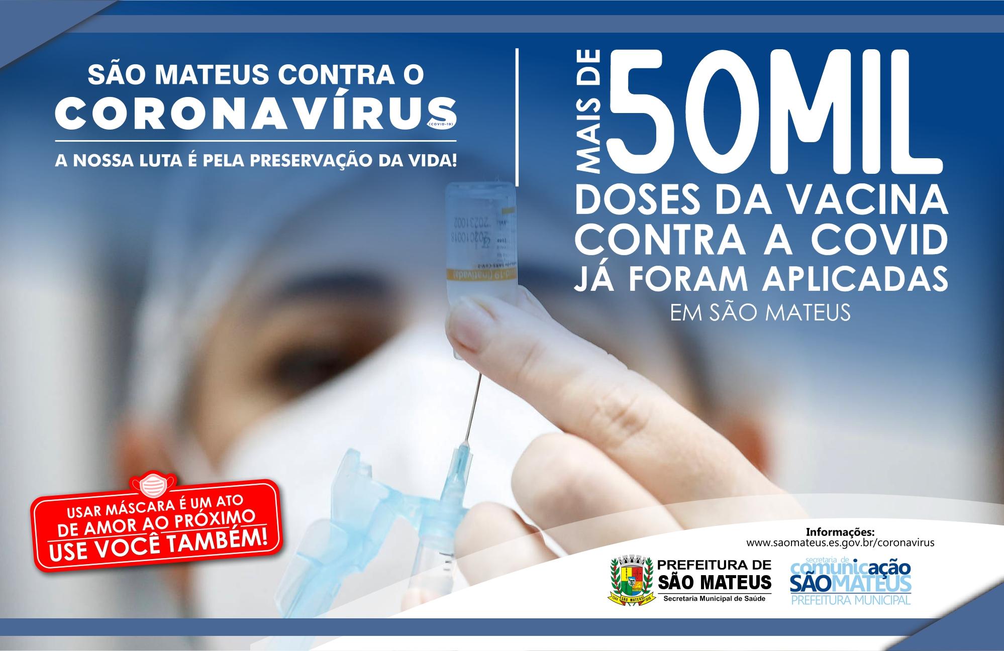 MAIS DE 50.000 DOSES DA VACINA CONTRA A COVID JÁ FORAM APLICADAS EM SÃO MATEUS